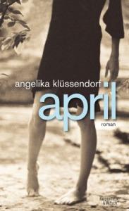 angelika-klüssendorf-april