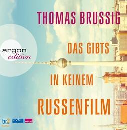 Thomas-brussig-das-gibts-in-keinem-russenfilm