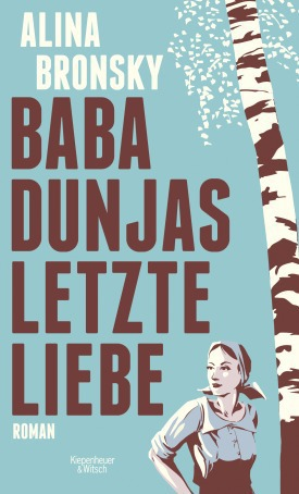 alina-bronsky-baba-dunjas-letzte-liebe