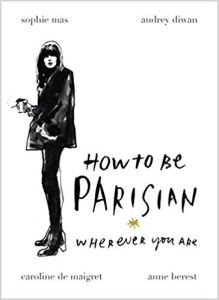 anne-berest-how-to-be-parisian