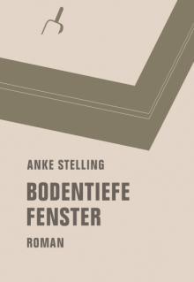 anke-stelling-bodentiefe-fenster