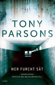 tony-parsons-wer-furcht-sat
