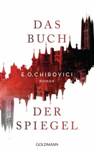 Das Buch der Spiegel von EO Chirovici
