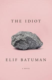 elif-batuman-the-idiot.png