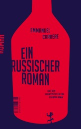 emmanuel-carrere-ein-russischer-roman