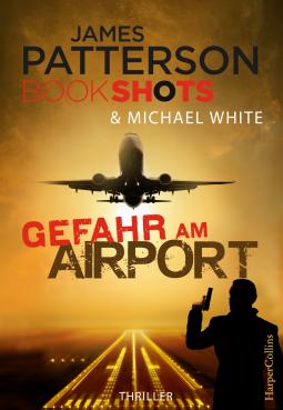 james-patterson-gefahr-am-airport