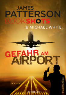 james-patterson-gefahr-am-airport