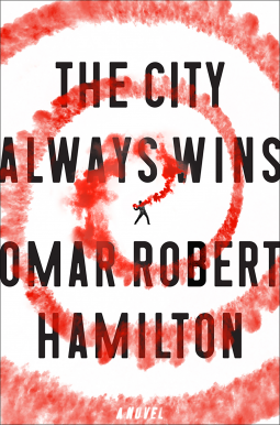 omar-robert-hamilton-the-city-always-wins.png