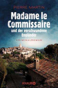 pierre-martin-madame-le-commissaire-und-der-verschwundene-engländer