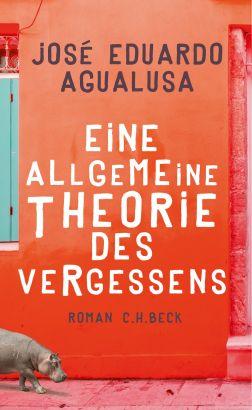 jose-educardo-agualusa-eine-allgemeine-theorite-des vergessens.jpg