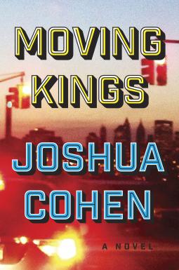 joshua-cohen-moving-kings.png