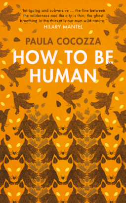 paula-cocozza-how-to-be-human