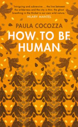paula-cocozza-how-to-be-human