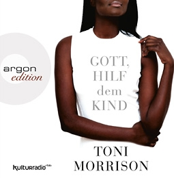 toni-morrison-gott-hilf-dem-kind
