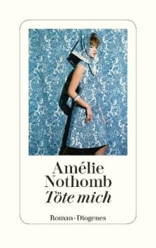 amélie-nothomb-töte-mich
