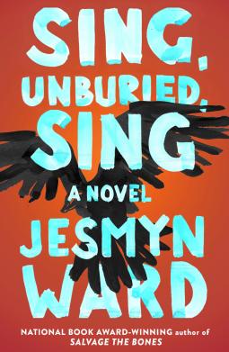 jesmyn-ward-sing-unburied-sing.png