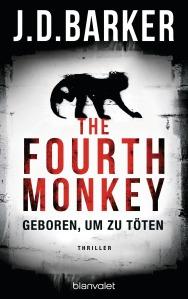 The Fourth MonkeyGeboren um zu toeten von JD Barker