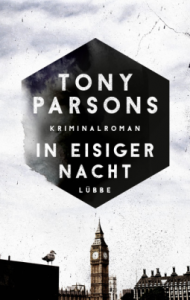 tony-parsons-in-eisiger-nacht
