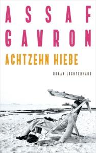 Achtzehn Hiebe von Assaf Gavron