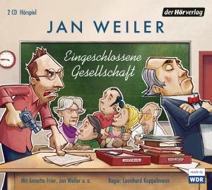 Eingeschlossene Gesellschaft von Jan Weiler