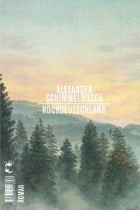 alexander-schimmelbusch-hochdeutschland