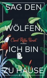 carol-rifka-brunt-sag-de-wölfen-ich-bin-zu-hause