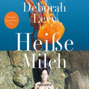 deborah-levy-heiße-milch