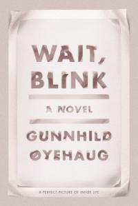 gunnhild-oyehaug-wait-blink