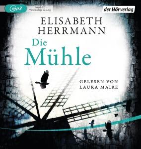 Die Muehle von Elisabeth Herrmann