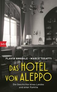Das Hotel von Aleppo von Flavia Amabile