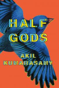 akil-kumarasamy-half-gods