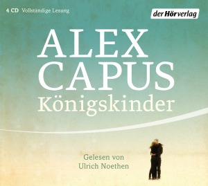 Koenigskinder von Alex Capus