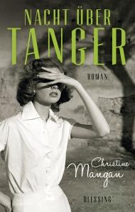 Nacht ueber Tanger von Christine Mangan
