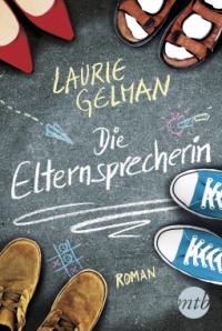 laurie-gelman-die-elternsprecherin