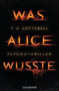 Was Alice wusste von TA Cotterell