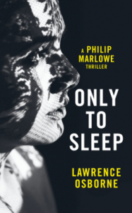 lawrence-osborne-only-to-sleep