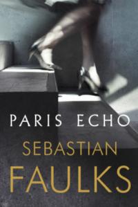 sebastian-faultks-paris-echo