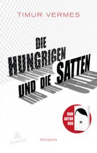 timur-vermes-die-hungrigen-und-die-satten