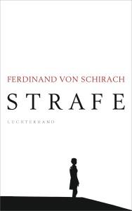 Strafe von Ferdinand Schirach