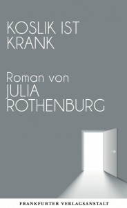 julia-rotheburg-koslik-it-krank