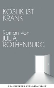 julia-rotheburg-koslik-it-krank
