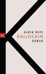 Kallocain von Karin Boye