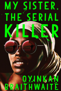 oyikan-braithwaite-my-sister-the-serial-killer