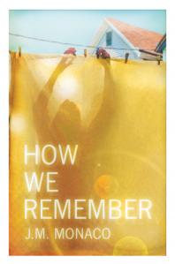 JM-monaco-how-we-remember