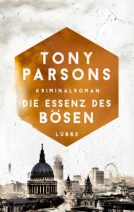 tony-parsons-die-essenz-des-bösen