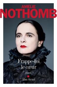 amelie-nothomb-frappe-toi-lecoeur