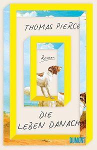 Thomas-Pierce-die_leben-Danach