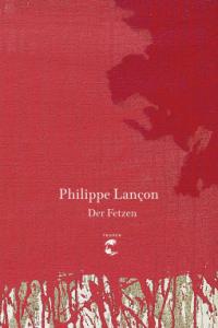 philippe-lancon-der-fetzen