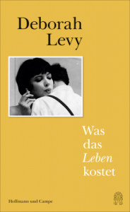 deborah-levy-was-das-leben-kostet
