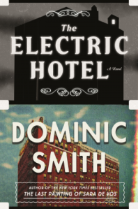 dominic-smith-the-electric-hotel